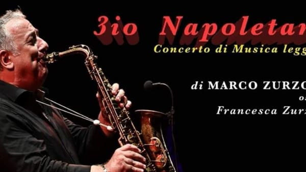 """Il """"3io napoletano"""" di Zurzolo in concerto al Troisi Fest"""
